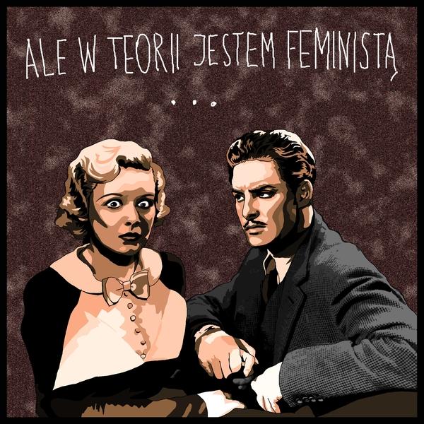 0033 ale w teorii jestem feminista